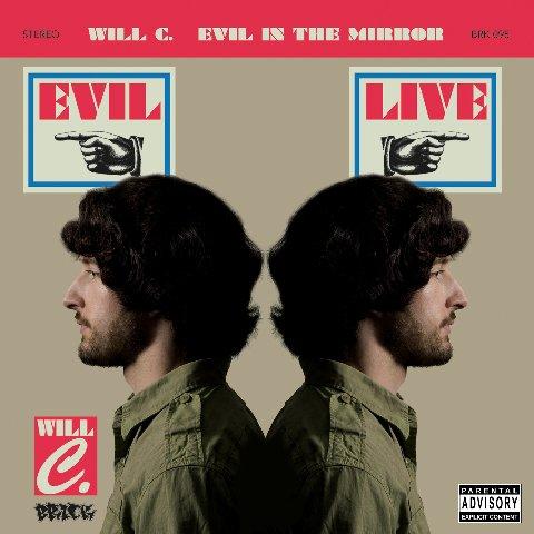 Will C - Evil Live