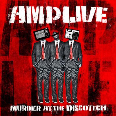 AmpLive-Murder_at-the-discotech