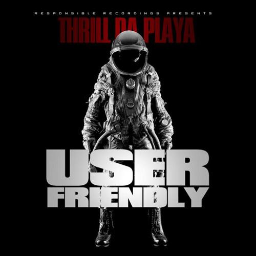 thrilldaplaya-user_friendly