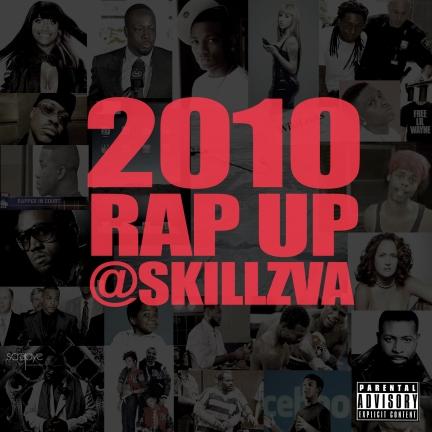 skillz-rap-up-2010